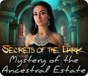 Feature screenshot game Secrets of the Dark: Mystery of the Ancestral Estate