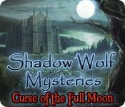 Feature screenshot game Shadow Wolf Mysteries: Curse of the Full Moon