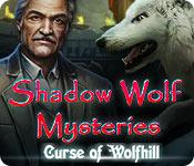 Feature screenshot game Shadow Wolf Mysteries: Curse of Wolfhill