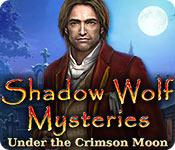 Feature screenshot game Shadow Wolf Mysteries: Under the Crimson Moon