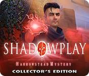 Feature screenshot game Shadowplay: Harrowstead Mystery Collector's Edition