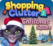 Feature screenshot game Shopping Clutter 2: Christmas Square