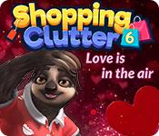 Feature screenshot game Shopping Clutter 6: Love is in the air