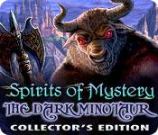 Feature screenshot game Spirits of Mystery: The Dark Minotaur Collector's Edition