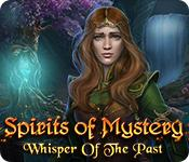 Feature screenshot game Spirits of Mystery: Whisper of the Past