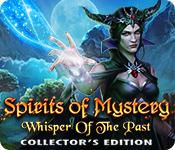Feature screenshot game Spirits of Mystery: Whisper of the Past Collector's Edition