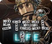Feature screenshot game Steel LIFE