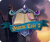 Feature screenshot game Storm Tale 2