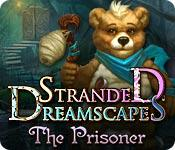 Feature screenshot game Stranded Dreamscapes: The Prisoner