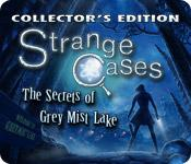 Feature screenshot game Strange Cases: The Secrets of Grey Mist Lake Collector's Edition