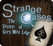 Feature screenshot game Strange Cases: The Secrets of Grey Mist Lake