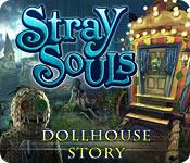 Feature screenshot game Stray Souls: Dollhouse Story