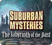 Feature screenshot game Suburban Mysteries: The Labyrinth of the Past