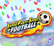 Feature screenshot game Super Party Sports: Football