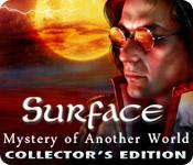 Feature screenshot game Surface: Mystery of Another World Collector's Edition