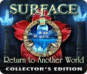 Feature screenshot game Surface: Return to Another World Collector's Edition