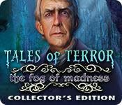 Feature screenshot game Tales of Terror: The Fog of Madness Collector's Edition