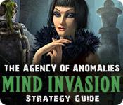 The Agency of Anomalies: Mind Invasion Strategy Guide game play