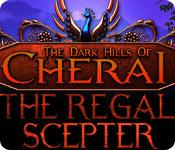 Feature screenshot game The Dark Hills of Cherai: The Regal Scepter