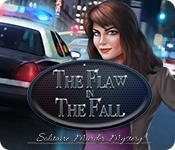 The Flaw in the Fall: Solitaire Murder Mystery game play