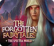 Feature screenshot game The Forgotten Fairy Tales: The Spectra World