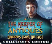 Feature screenshot game The Keeper of Antiques: Shadows From the Past Collector's Edition