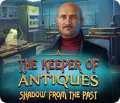 Feature screenshot game The Keeper of Antiques: Shadows From the Past