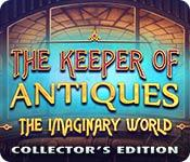 Feature screenshot game The Keeper of Antiques: The Imaginary World Collector's Edition