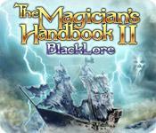 Feature screenshot game The Magician's Handbook II: Blacklore