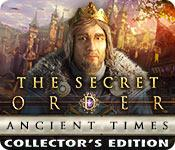 Feature screenshot game The Secret Order: Ancient Times Collector's Edition