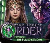 Feature screenshot game The Secret Order: Return to the Buried Kingdom