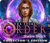 Feature screenshot game The Secret Order: Shadow Breach Collector's Edition