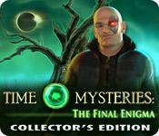 Feature screenshot game Time Mysteries: The Final Enigma Collector's Edition