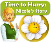 Feature screenshot game Time to Hurry: Nicole's Story