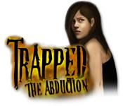 Feature screenshot game Trapped: The Abduction