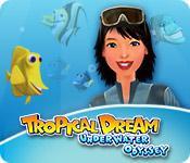 Feature screenshot game Tropical Dream: Underwater Odyssey