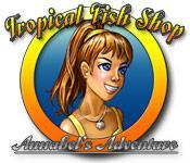Feature screenshot game Tropical Fish Shop: Annabel's Adventure