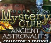 Feature screenshot game Unsolved Mystery Club®: Ancient Astronauts® Collector's Edition