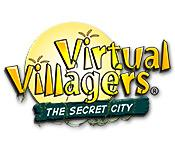 Feature screenshot game Virtual Villagers: The Secret City