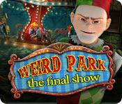 Feature screenshot game Weird Park: The Final Show
