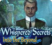 Feature screenshot game Whispered Secrets: Into the Beyond
