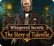 Preview image Whispered Secrets: The Story of Tideville game