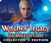 Feature screenshot game Witches' Legacy: Dark Days to Come Collector's Edition