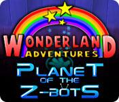 Feature screenshot game Wonderland Adventures: Planet of the Z-Bots