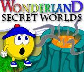 Feature screenshot Spiel Wonderland Secret Worlds