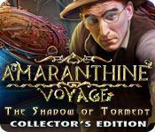Función de captura de pantalla del juego Amaranthine Voyage: The Shadow of Torment Collector's Edition