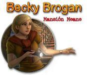 Becky Brogan: Mansión Meane game play
