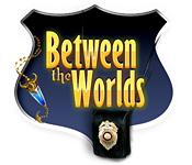 Between the Worlds game play