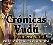 Función de captura de pantalla del juego Crónicas Vudú: La Primera Señal Edición Coleccionista
