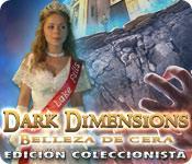 Función de captura de pantalla del juego Dark Dimensions: Belleza de Cera Edición Coleccionista